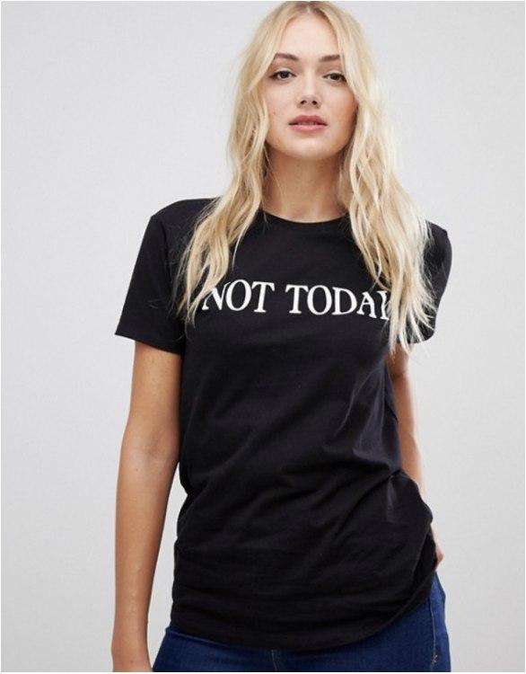 Not Today marškinėliai